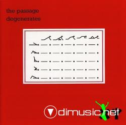The Passage - Degenerates