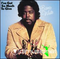 Barry White - I've Got So Much to Give 1973