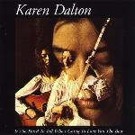 Karen Dalton - It's So Hard to Tell Who's Going to Love You the Best (1969)