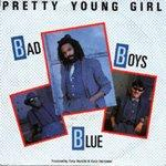 Bad Boys Blue - Pretty Young Girl (12 inch - 1985)