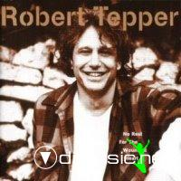 Robert Tepper - No Rest For The Wounded Heart (1996) AOR