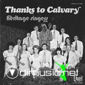 Heritage Singers - Thanks To Calvary