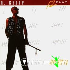 R. Kelly - 12 Play (1993)