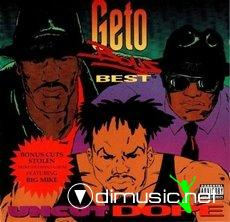 Geto Boys - Uncut Dope: Geto Boys' Best (1992)