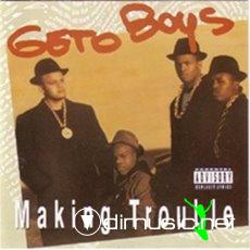 Geto Boys - Making Trouble (1988)