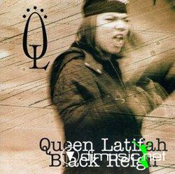 Queen Latifah - Black Reigh (1993)