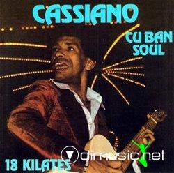 Cassiano - Cuban Soul/18 Kilates (1976)