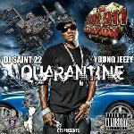 Dj Saint 22 & Young Jeezy - Quarantine
