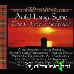 Auld Lang Syne - The Music Of Scotland