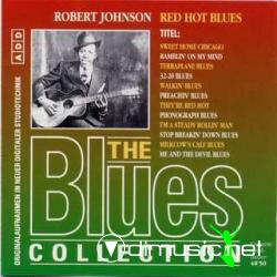 Robert Johnson - Red Hot Blues