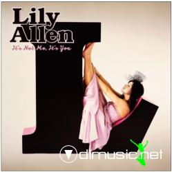 Lilly Allen - Its Not Me, It's You (2009) [Explicit Lyrics]