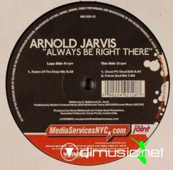 Arnold Jarvis - Always Be Right There