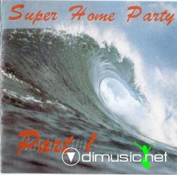 V.A.-Super Home Party( Part 1) (1995)