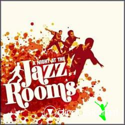 VA - A Night At The Jazz Rooms 2CD (2008)