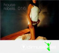 VA - House Rebels 016 (2008)