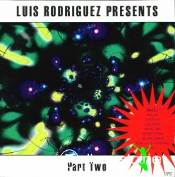 V.A. - Luis Rodriguez Presents Part Two - 2002
