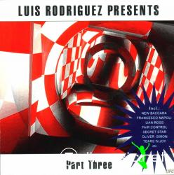 V.A. - Luis Rodriguez Presents Part One - 2002