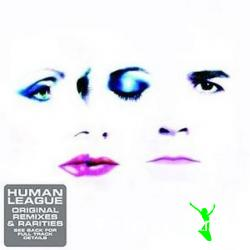 The Human League - Original Remixes & Rarities