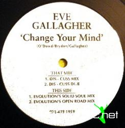 Eve Gallagher - Change Your Mind (1994)