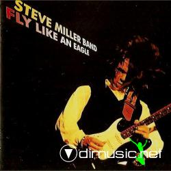 Steve Miller Band - Fly Like An Eagle - 1976