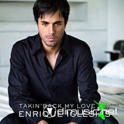 Enrique Iglesias Feat. Ciara - Takin Back My Love 2009