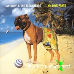 IAN DURY AND THE BLOCKHEADS - Mr. Love Pants (1997)