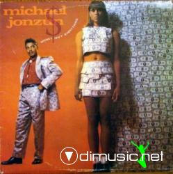 MICHAEL JONZUN - Money Isn't Everything (1986)