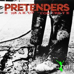 The Pretenders - Break Up The Concrete (2008)