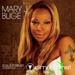 Mary J Blige - Soul Is Forever - The Remix Album