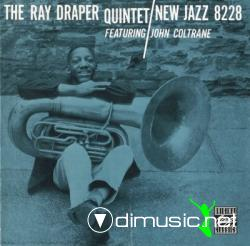 The Ray Draper Quintet Featuring John Coltrane [1957]