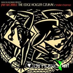 Jah Wobble, Holger Czukay, The Edge - Snake Charmer (1983)