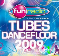 Fun Radio Tubes Dancefloor 2009