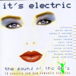 It's Electric - The Sound Of The 80's