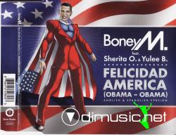 Boney M Feat Sherita O and Yulee B-Felicidad America(Obama Obama)2009