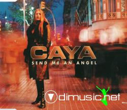 Caya - Send Me An Angel