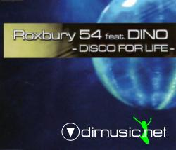 Roxbury 54 feat. dino - disco for life (maxi single 2004)