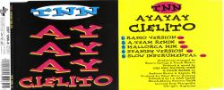 TNN- Ayayay Cielito (Maxi single 1994)
