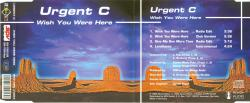 URGENT C - Wish You Were Here (CDM) 1995