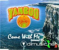 Yamboo - Come With Me (Bailamos)