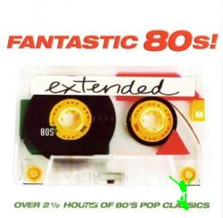 Fantastic 80's Extended (2006)