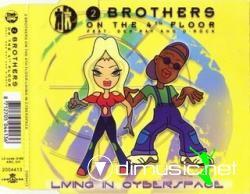 2 BROTHERS ON THE 4TH FLOOR - LIVING IN CYBERSPACE (1999) (160 KBPS)