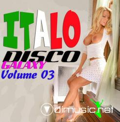 Italo Disco Galaxy Vol.03 (2008)