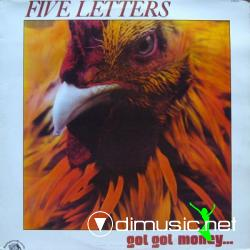 Five Letters - Got Got Money... (Vinyl, LP) (1979)