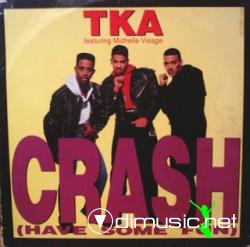 TKA Ft. Michelle Visage - Crash (Have Some Fun) 1990