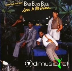 Bad Boys Blue - Love Is No Crime (1987)