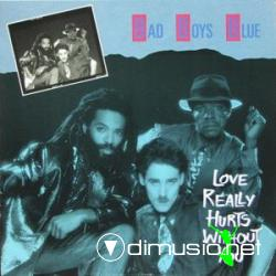 Bad Boys Blue - Love Really Hurts Without You (1986)