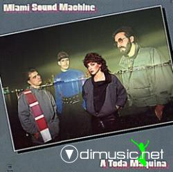 MIAMI SOUND MACHINE - A TODA MAQUINA (1984)