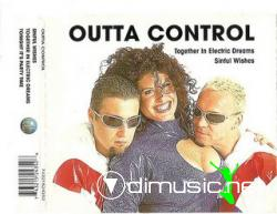 Outta Control - Together In Electric Dreams/Sinful Wishes