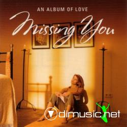 Missing You - An Album of Love (2CDS) 2009