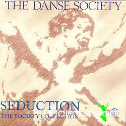 Danse Society - Seduction [1982]